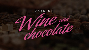 Days of Wine and Chocolate