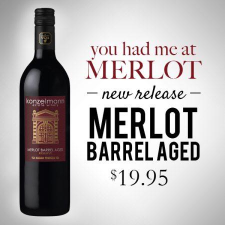 New Release. Merlot Barrel Aged. Only $19.95