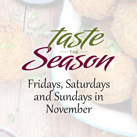 Visit us Throughout November for Taste the Season presented by Wineries of Niagara-on-the-Lake